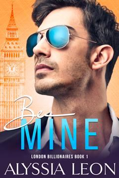 Be Mine Book by Alyssia Leon