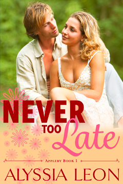 Never Too Late Book by Alyssia Leon