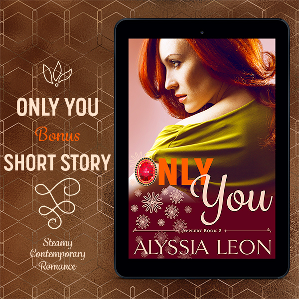 Only You Bonus by Alyssia Leon